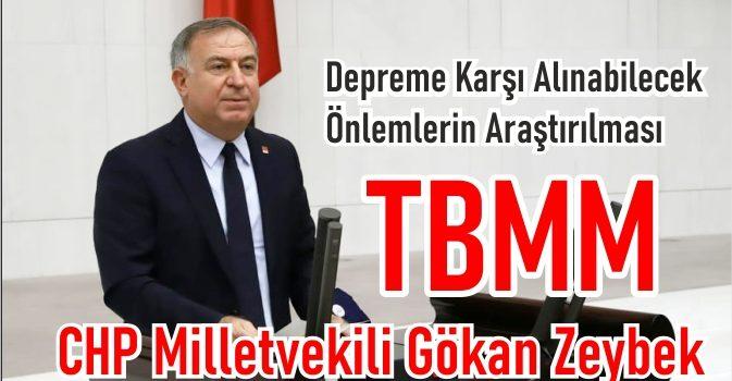 CHP İstanbul Milletvekili ve TBMM Deprem Araştırma Komisyonu Üyesi Gökan ZEYBEK,